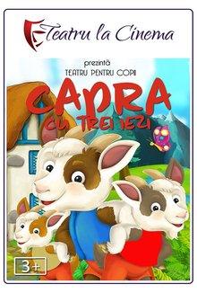 Spectacol Teatru Capra cu trei iezi poster