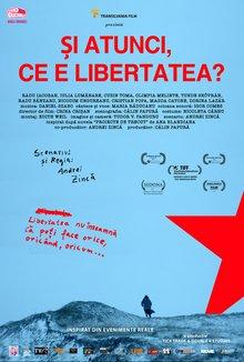 Si atunci, ce e libertatea? poster